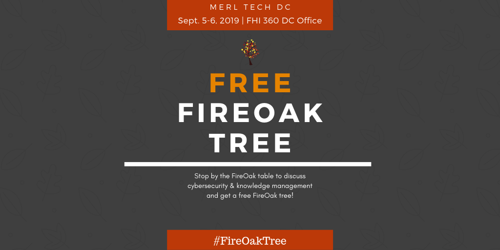 Get a free FireOak Tree at MERL Tech 2019
